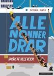 """""""Alle nonner drar - språk på ville veier"""" av Georg Kjøll"""
