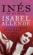 """""""Inés of my soul"""" av Isabel Allende"""
