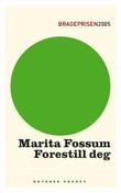 """""""Forestill deg - roman"""" av Marita Fossum"""