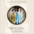 """Bryllupsgaven"" av Marlen Suyapa Bodden"