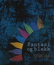 """""""Fantasi og blekk"""" av Trine Paulsen"""