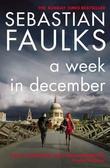"""""""A week in December"""" av Sebastian Faulks"""