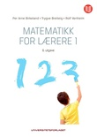 """""""Matematikk for lærere 1"""" av Per Arne Birkeland"""