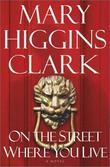 """""""On the street where you live"""" av Mary Higgins Clark"""