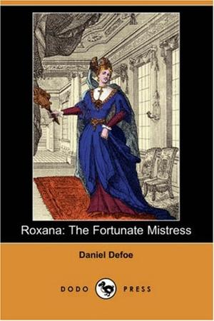 """Roxana - The Fortunate Mistress (Dodo Press)"" av Daniel Defoe"