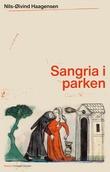 """""""Sangria i parken"""" av Nils-Øivind Haagensen"""