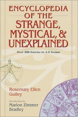 """Encyclopedia of the Strange Mystical and Unexplained"" av Rosemary Guiley"