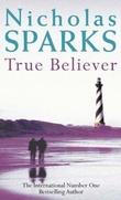 """True believer"" av Nicholas Sparks"