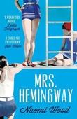 """Mrs Hemingway"" av Naomi Wood"