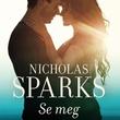 """""""Se meg"""" av Nicholas Sparks"""