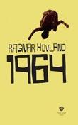 """""""1964 roman"""" av Ragnar Hovland"""