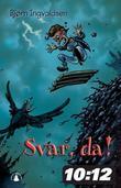 """""""Svar, da!"""" av Bjørn Ingvaldsen"""