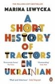 """""""A short history of tractors in Ukrainian"""" av Marina Lewycka"""