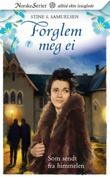 """""""Som sendt fra himmelen"""" av Stine S. Samuelsen"""