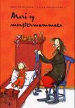 """""""Mari og monstermammaen"""" av Tove Appelgren"""