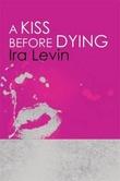 """A kiss before dying"" av Ira Levin"