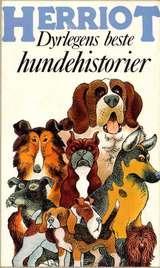 """""""Dyrlegens beste hundehistorier"""" av James Herriot"""