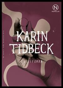 """""""Lussiferda"""" av Karin Tidbeck"""