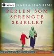 """""""Perlen som sprengte skjellet"""" av Nadia Hashimi"""