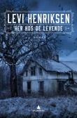 """""""Her hos de levende - roman"""" av Levi Henriksen"""