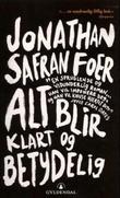 """""""Alt blir klart og betydelig"""" av Jonathan Safran Foer"""