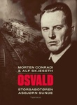 """""""Osvald - storsabotøren Asbjørn Sunde"""" av Morten Conradi"""