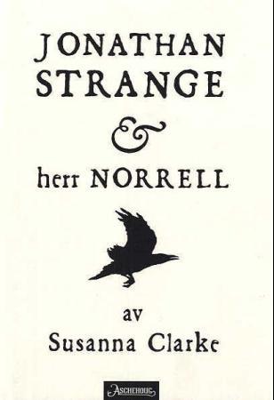 """""""Jonathan Strange og herr Norrell"""" av Susanna Clarke"""
