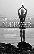 """""""Nærvær - i en verden av avbrytelser"""" av Kristin Flood"""