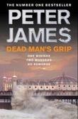 """Dead man's grip"" av Peter James"