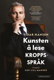 """""""Kunsten å lese kroppsspråk"""" av Vidar Hansen"""