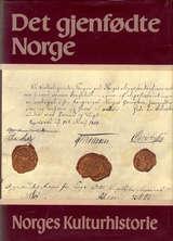 """""""Norges kulturhistorie. Bd. 4 - det gjenfødte Norge"""""""