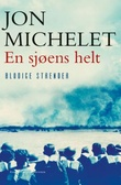 """""""En sjøens helt - blodige strender"""" av Jon Michelet"""