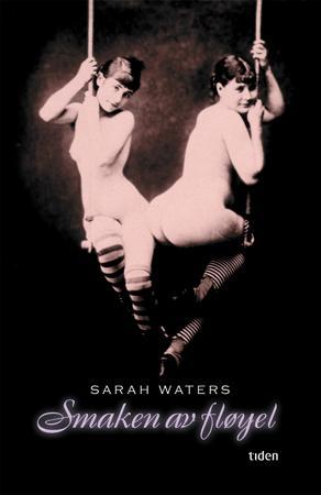 """""""Smaken av fløyel"""" av Sarah Waters"""
