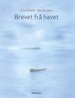 """""""Brevet frå havet"""" av Erna Osland"""