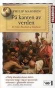 """""""På kanten av verden - en reise i Russland og Kaukasus"""" av Philip Marsden"""