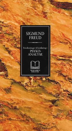 """""""Forelesninger til innføring i psykoanalyse"""" av Sigmund Freud"""