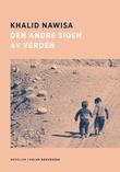 """""""Den andre siden av verden noveller"""" av Khalid Nawisa"""