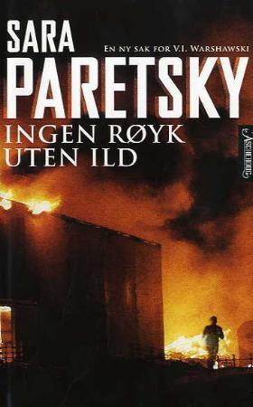 """""""Ingen røyk uten ild - en ny sak for V.I. Warshawski"""" av Sara Paretsky"""