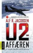 """""""U-2-affæren - et drama fra den kalde krigen"""" av Alf R. Jacobsen"""