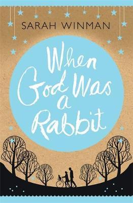 """When god was a rabbit"" av Sarah Winman"