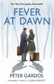 """Fever at dawn"" av Peter Gardos"