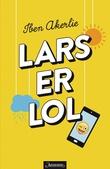 """""""Lars er lol"""" av Iben Akerlie"""
