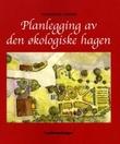 Omslagsbilde av Planlegging av den økologiske hagen