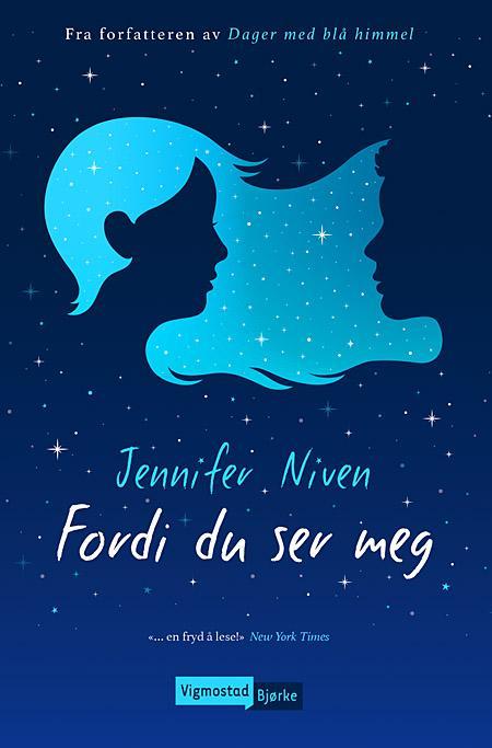 """""""Fordi du ser meg"""" av Jennifer Niven"""