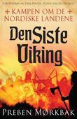 """""""Kampen om de nordiske landene 1"""" av Preben Mørkbak"""