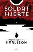 """""""Soldathjerte roman"""" av Ørjan N. Karlsson"""