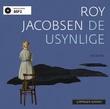 """""""De usynlige - roman"""" av Roy Jacobsen"""