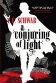 """""""A conjuring of light"""" av V. E. Schwab"""
