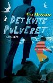 """""""Det kvite pulveret spenningsroman"""" av Atle Hansen"""