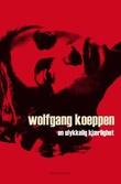 """""""En ulykkelig kjærlighet"""" av Wolfgang Koeppen"""